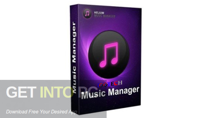 Helium Music Manager 2020 Free Download