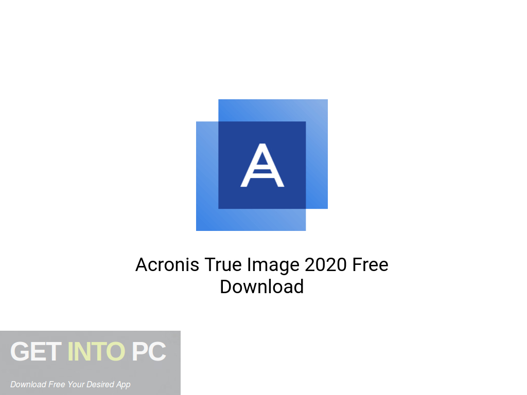 Acronis True Image 2020 Free Download PcHippo