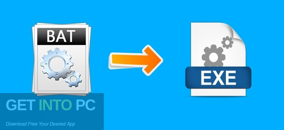 Advanced BAT to EXE Converter PRO Free Download PcHippo