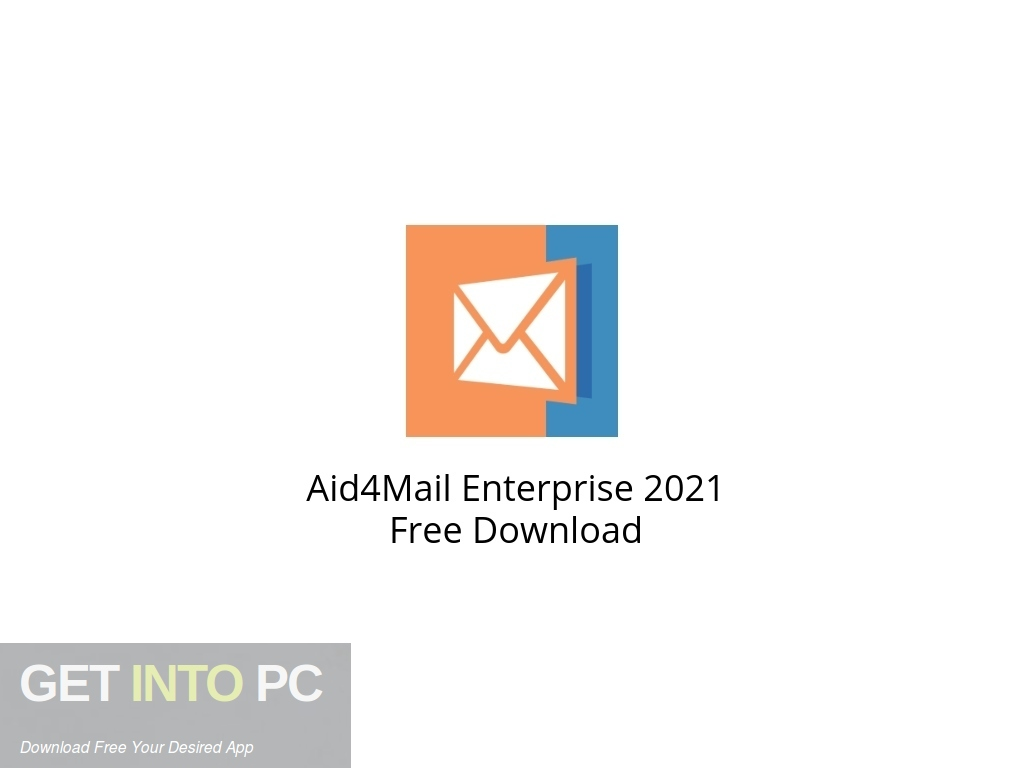 Aid4Mail Enterprise 2021 Free Download PcHippo