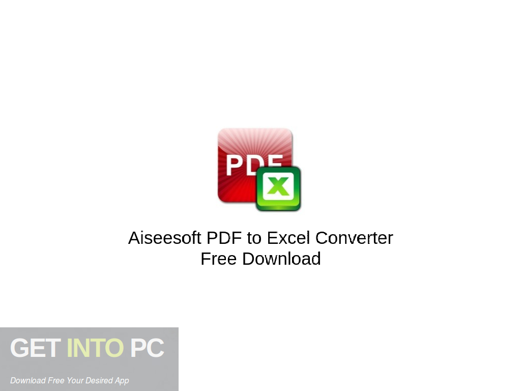 Aiseesoft PDF to Excel Converter Free Download PcHippo