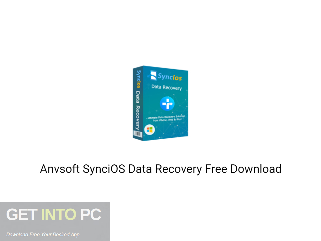 Anvsoft SynciOS Data Recovery 2020 Free Download PcHippo