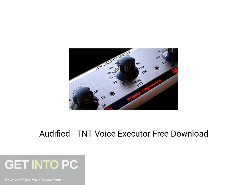 Audified – TNT Voice Executor Free Download PcHippo