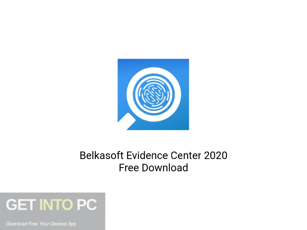 Belkasoft Evidence Center 2020 Free Download PcHippo