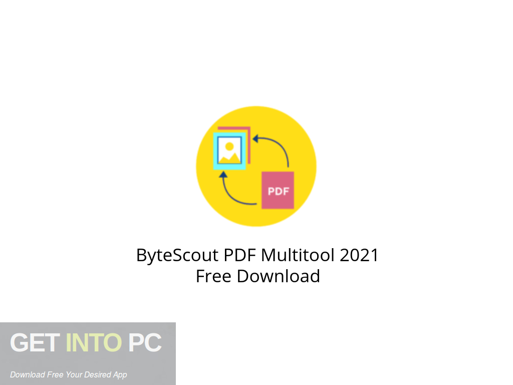 ByteScout PDF Multitool 2021 Free Download PcHippo