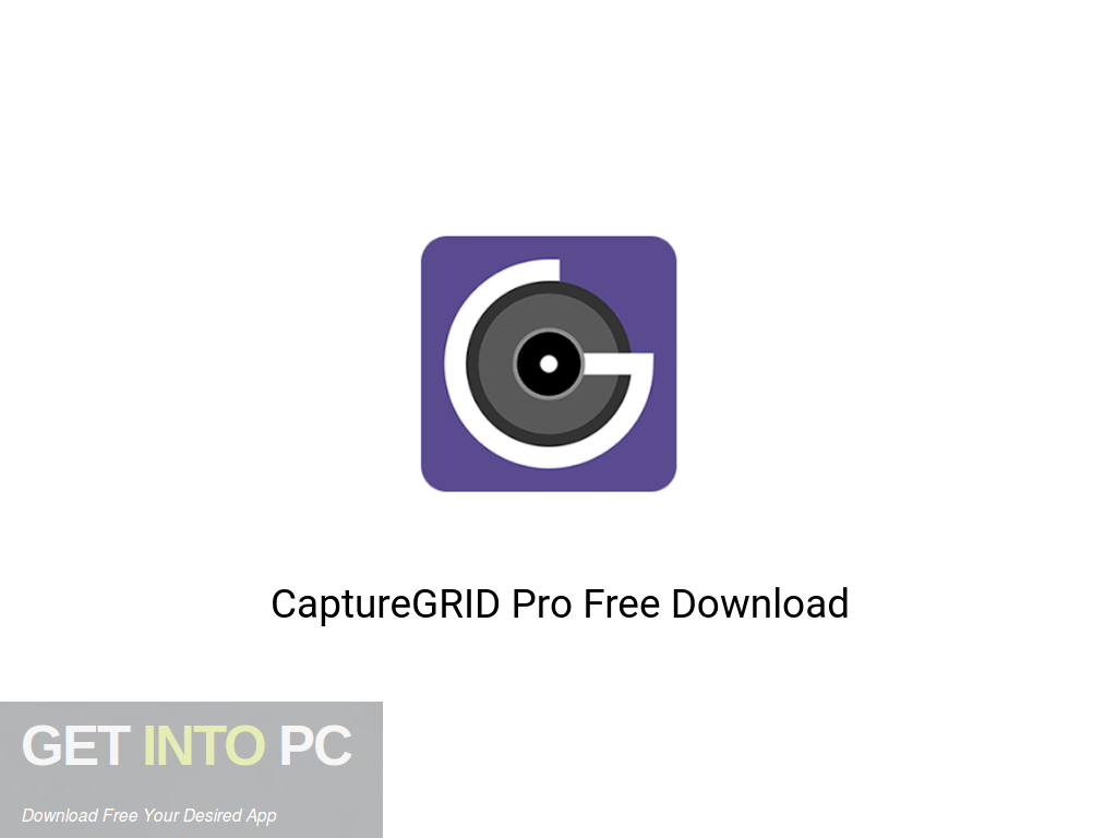 CaptureGRID Pro Free Download PcHippo