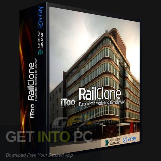 Itoo RailClone Pro for 3ds Max Free Download-GetintoPC.com