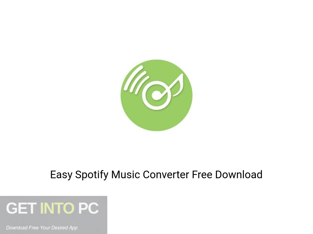 Easy Spotify Music Converter Free Download PcHippo