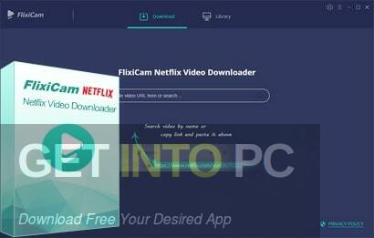 FlexiCam Netflix Video Downloader 2021 Free Download PcHippo
