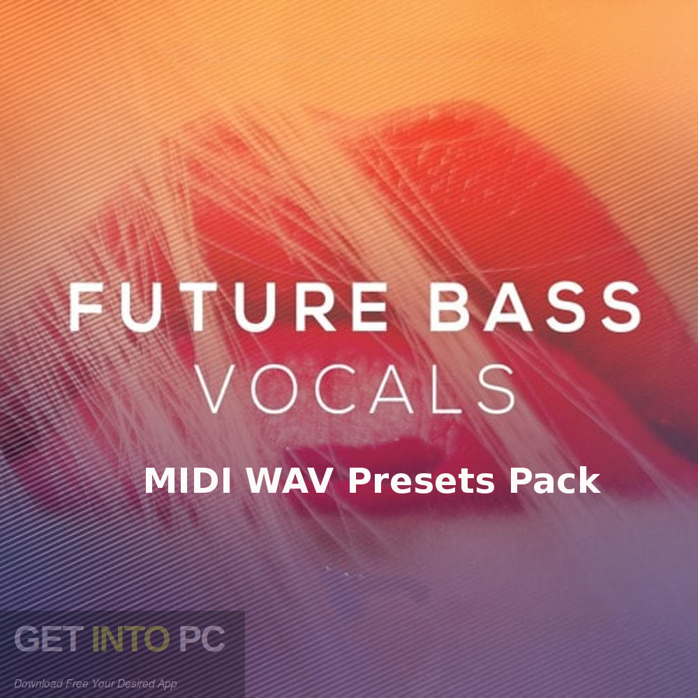 Future Bass MIDI WAV Presets Pack Free Download PcHippo