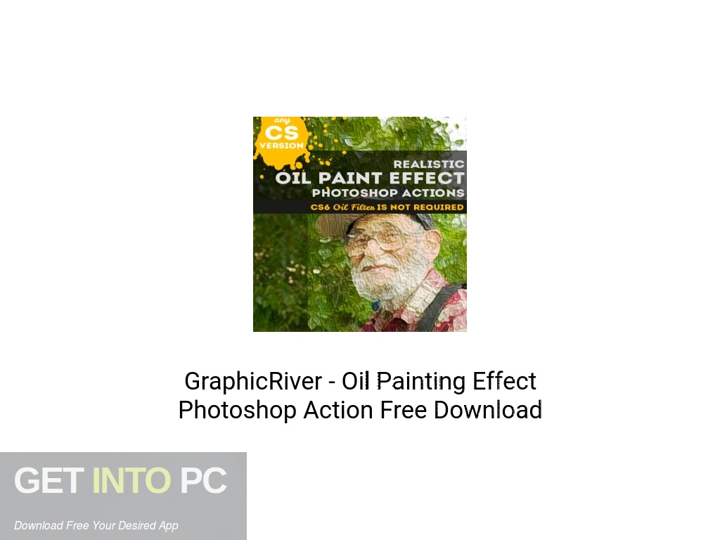 GraphicRiver Oil Painting Effect Photoshop Action Offline Installer Download-GetintoPC.com