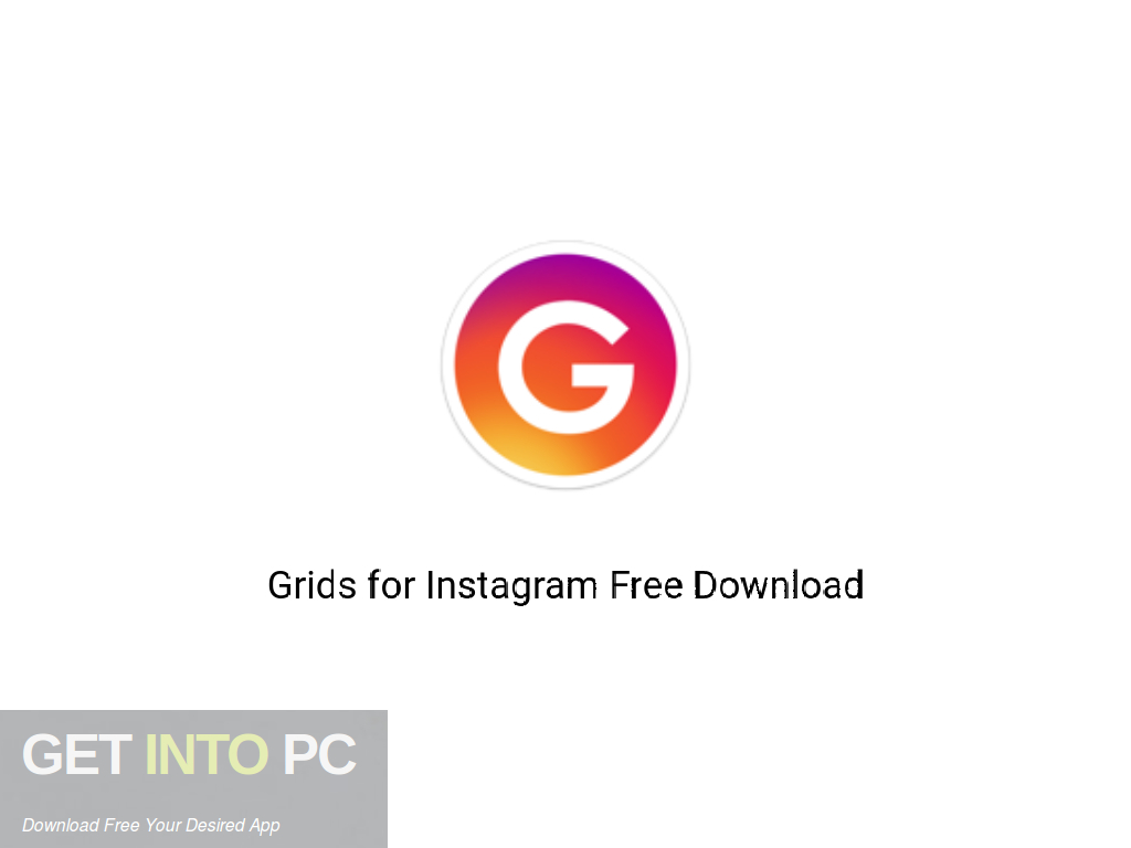 Grids for Instagram Free Download PcHippo