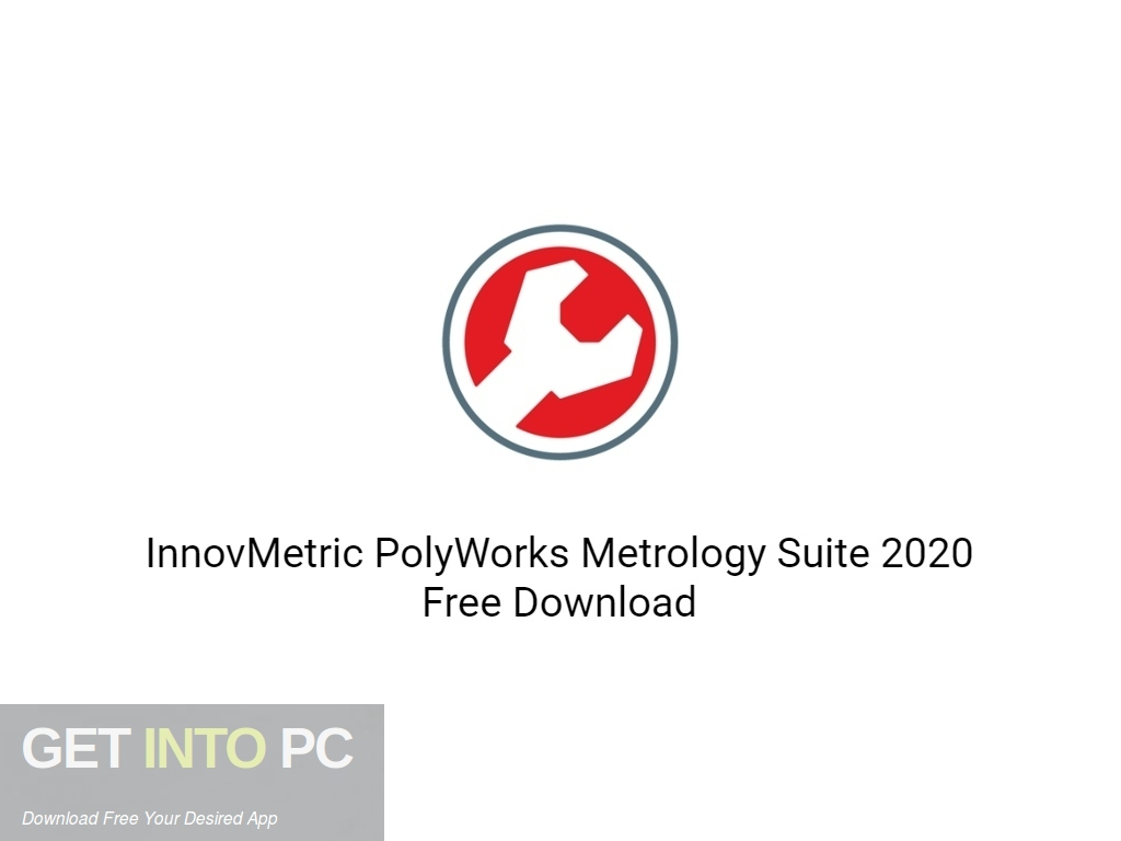 InnovMetric PolyWorks Metrology Suite 2020 Free Download PcHippo