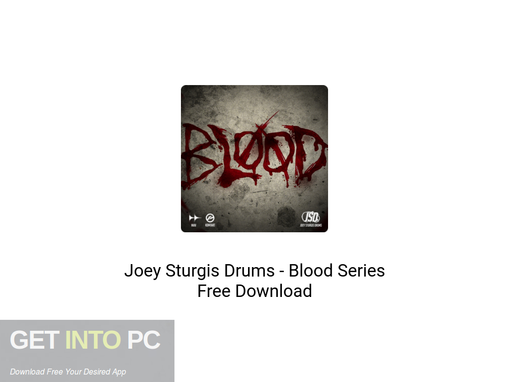 Joey Sturgis Drums – Blood Series Free Download PcHippo