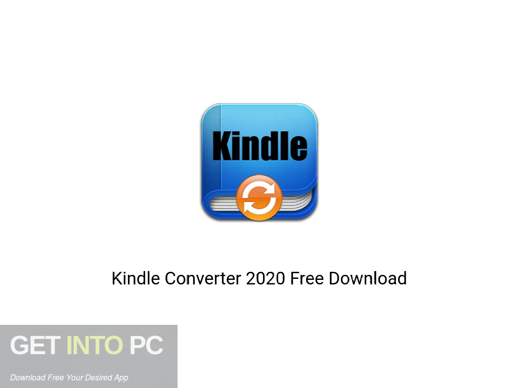 Kindle Converter 2020 Free Download PcHippo
