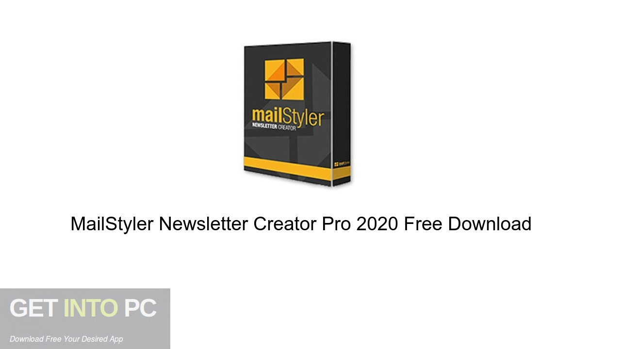 MailStyler Newsletter Creator Pro 2020 Free Download