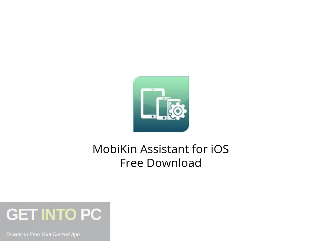 MobiKin Assistant for iOS Free Download-GetintoPC.com.jpeg