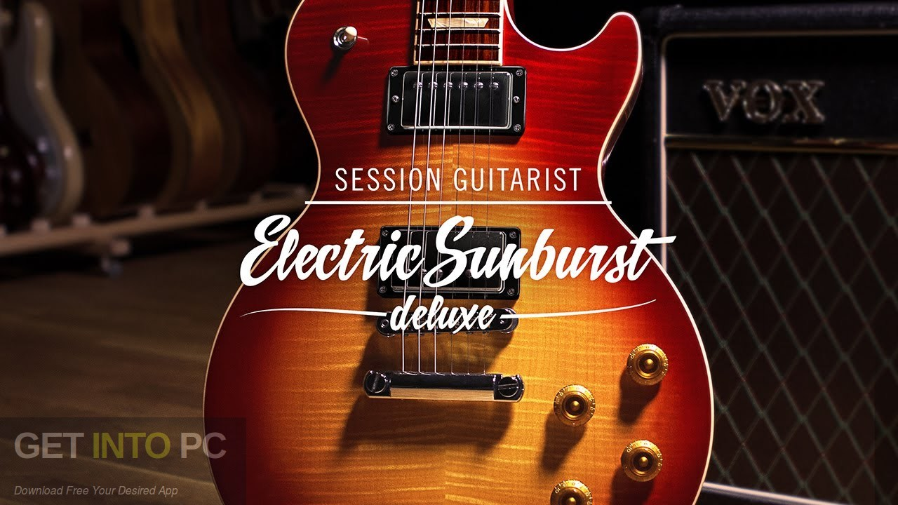 Native Instruments  Session Guitarist Electric Sunburst Deluxe Free Download PcHippo