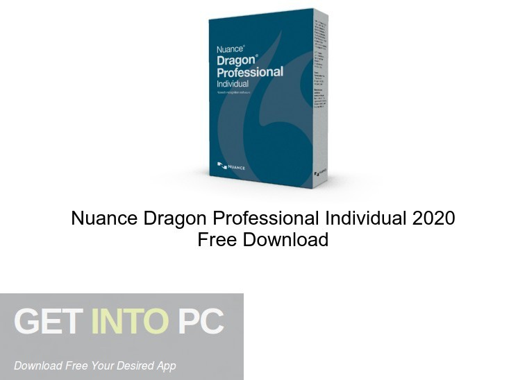 Nuance Dragon Professional Individual 2020 Free Download PcHippo