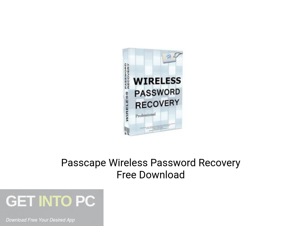 Passcape Wireless Password Recovery Free Download PcHippo