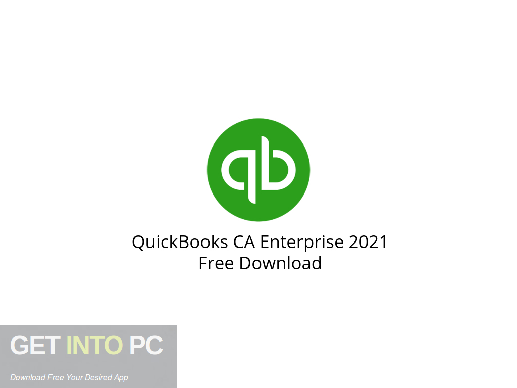 QuickBooks CA Enterprise 2021 Free Download PcHippo
