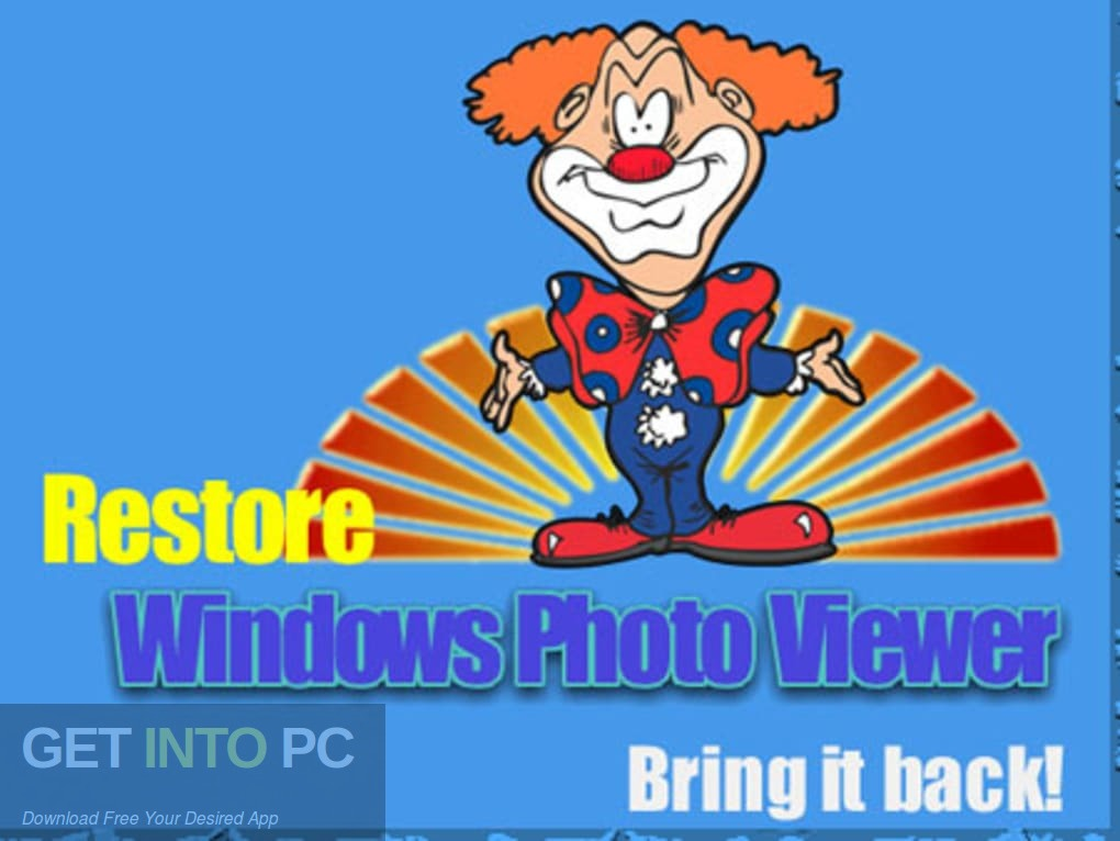 Restore Windows Photo Viewer Free Download PcHippo