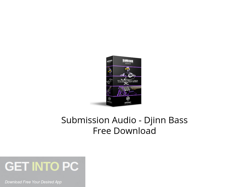 Submission Audio – Djinn Bass Free Download PcHippo
