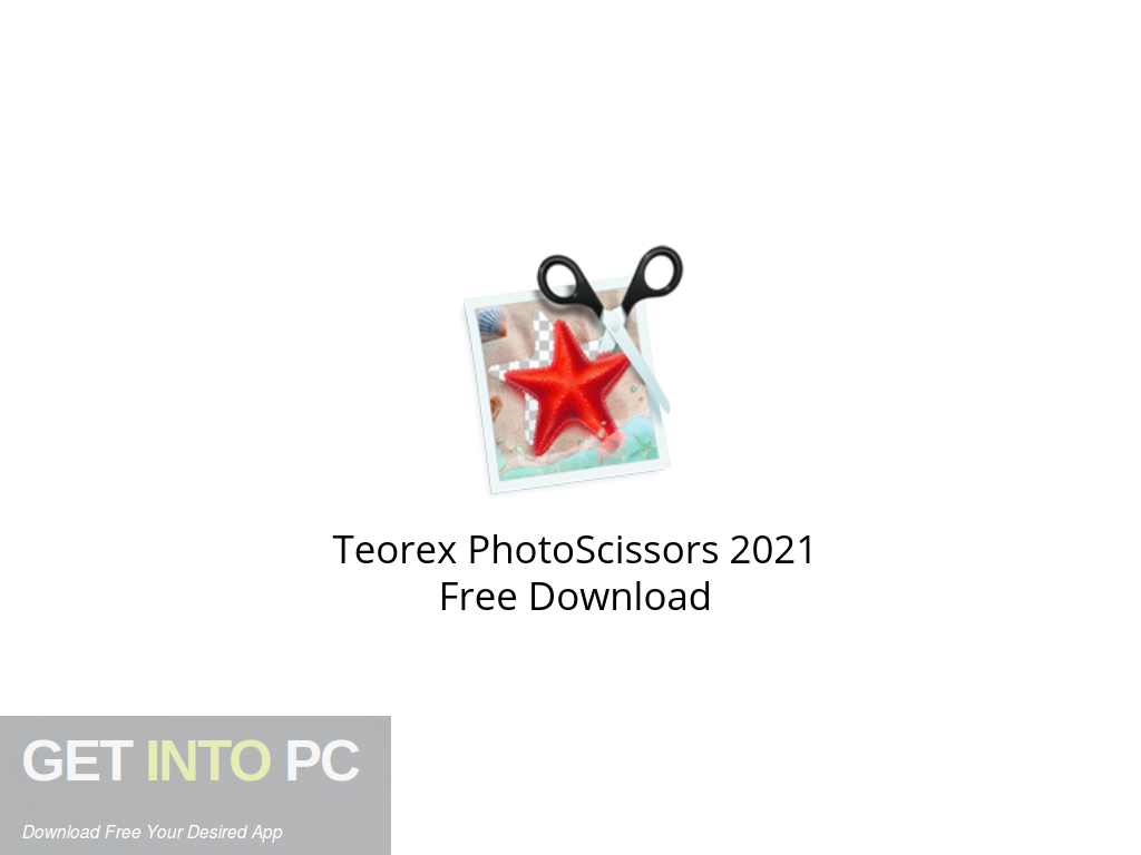 Teorex PhotoScissors 2021 Free Download PcHippo
