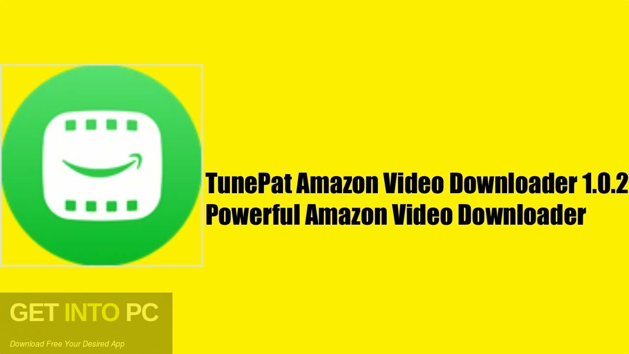 TunePat Inc Amazon Video Downloader 2021 Free Download PcHippo