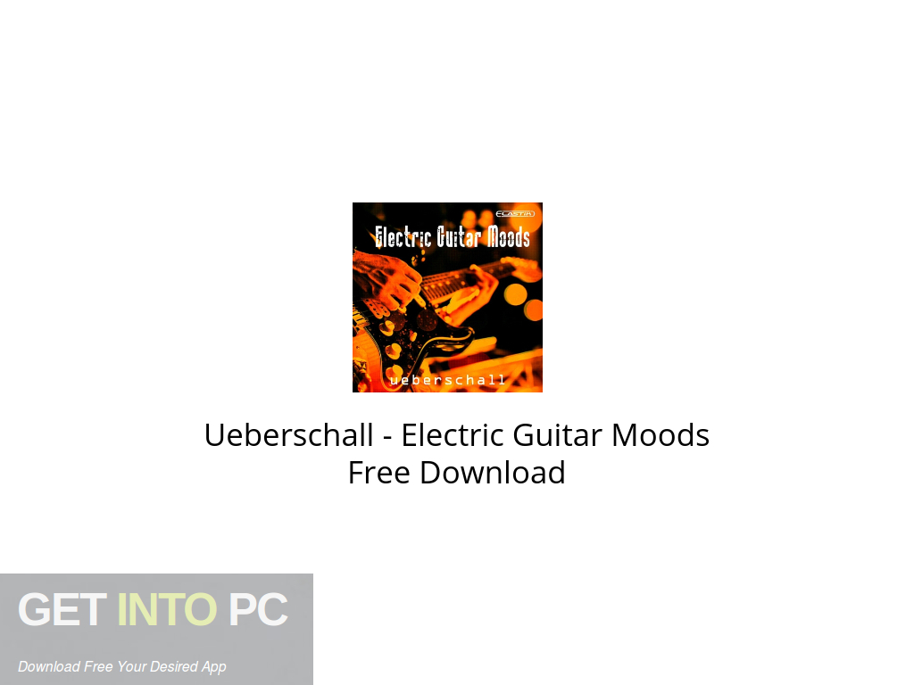 Ueberschall – Electric Guitar Moods Free Download PcHippo