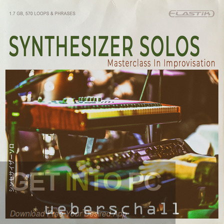Ueberschall – Synthesizer Solos Free Download PcHippo
