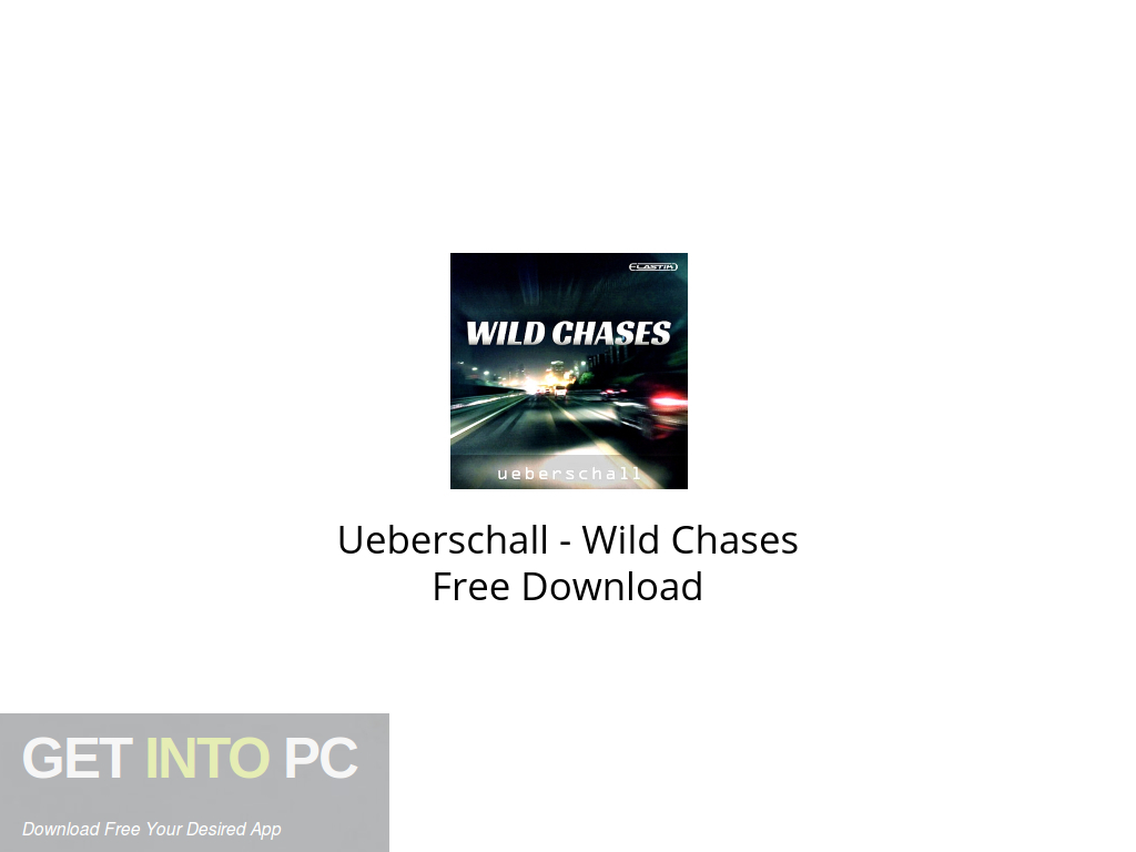 Ueberschall – Wild Chases Free Download PcHippo