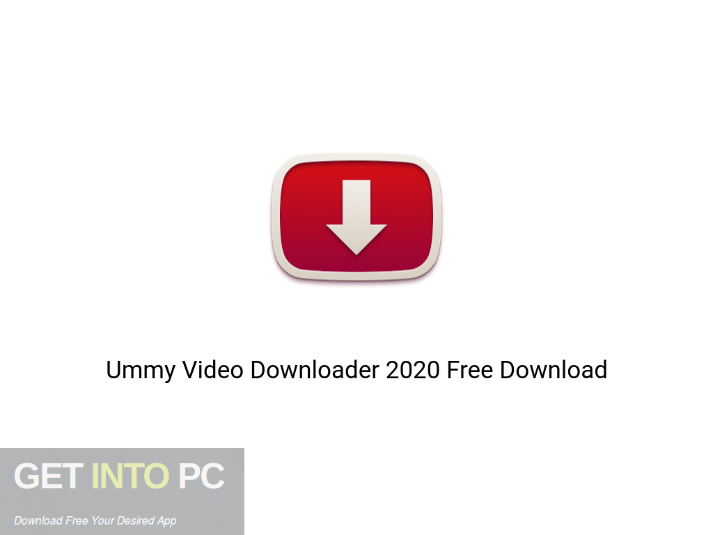 Ummy Video Downloader 2020 Free Download PcHippo