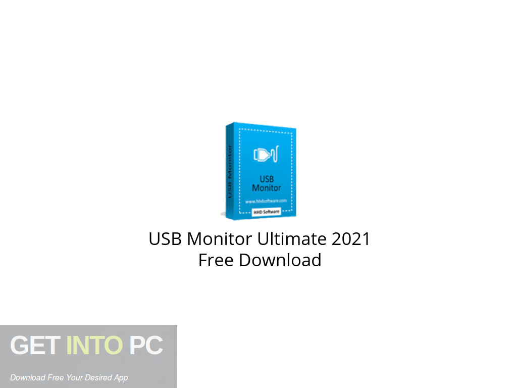 USB Monitor Ultimate 2021 Free Download PcHippo