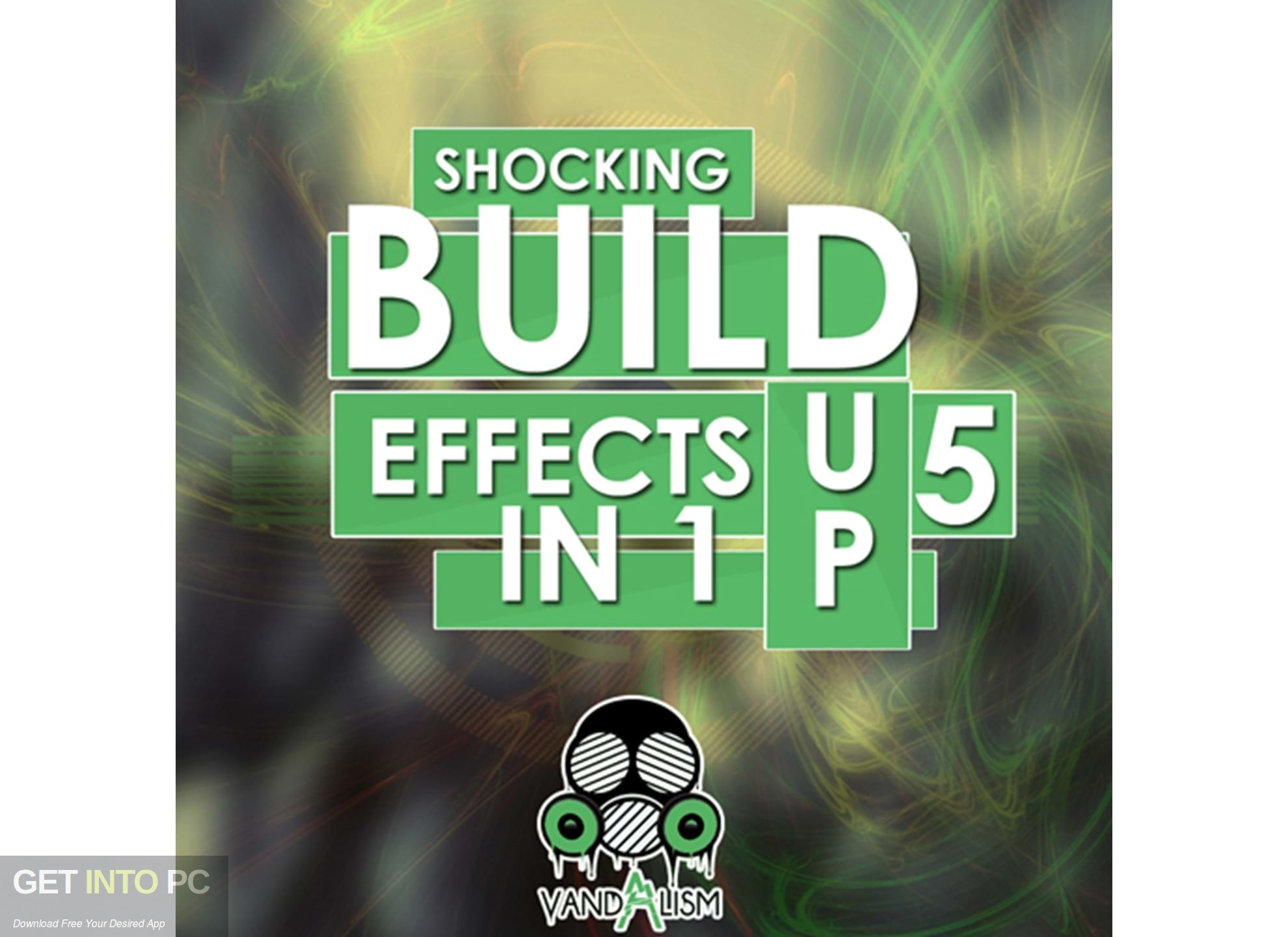 Vandalism Shocking Build Up Effects Vol.5 Free Download PcHippo