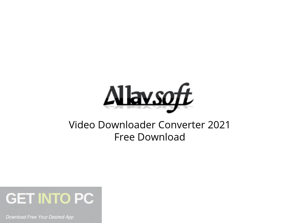 Video Downloader Converter 2021 Free Download PcHippo