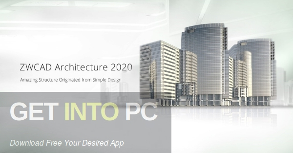 ZWCAD-Architecture-2020-Latest-Version-Free-Download-GetintoPC.com